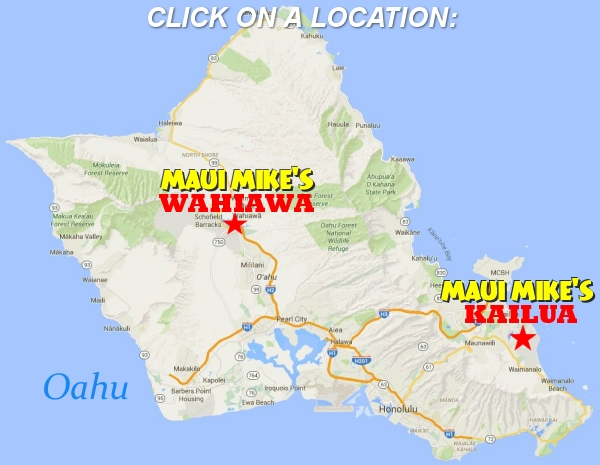 Maui Mike's Locations on Oahu